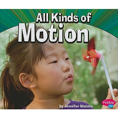 All Kinds of Motion (Physical Science)