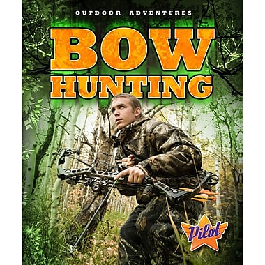 Bow Hunting (Outdoor Adventures)