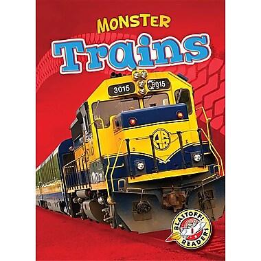 Monster Trains (Blastoff Readers. Level 1)