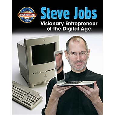 Steve Jobs: Visionary Entrepreneur of the Digital Age (Crabtree Groundbreaker Biographies)