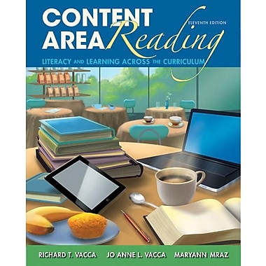 Content Area Reading: Literacy and Learning Across the Curriculum