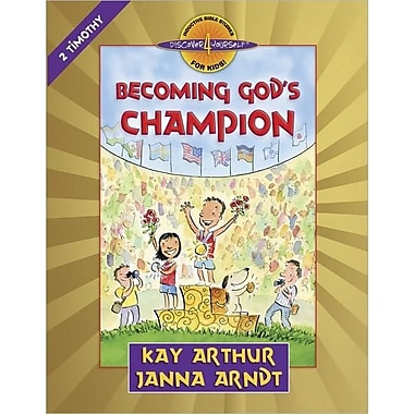 Becoming God's Champion: 2 Timothy