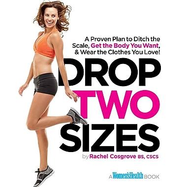 Drop Two Sizes