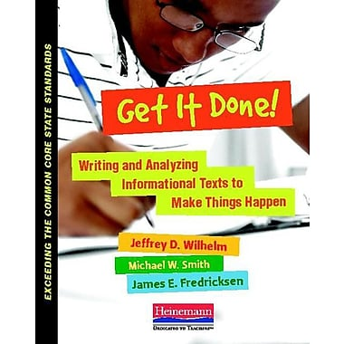 Get It Done!: Writing and Analyzing Informational Texts to Make Things Happen