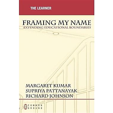 Framing My Name: Extending Educational Boundaries