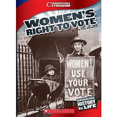 Women's Right to Vote (Cornerstones of Freedom. Third Series)