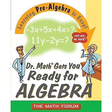 Dr. Math Gets You Ready for Algebra