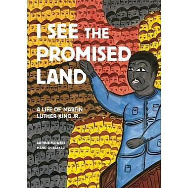 I See the Promised Land: A Life of Martin Luther King Jr