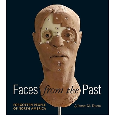 Faces from the Past: Forgotten People of North America