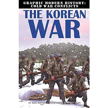 The Korean War (Graphic Modern History: Cold War Conflicts)