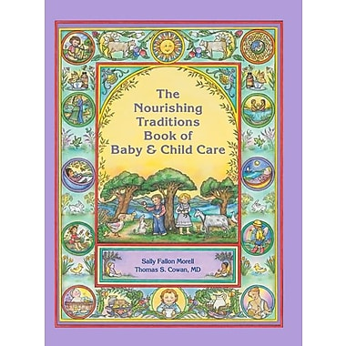 The Nourishing Traditions Book of Baby & Child Care, Used Book