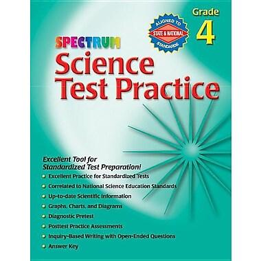 Science Test Practice, Grade 4 (Spectrum Science Test Practice)