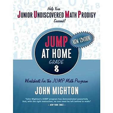 JUMP at Home Grade 8: Worksheets for the JUMP Math