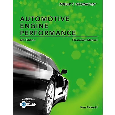 Today's Technician: Automotive Engine Performance Classroom and Shop Manuals