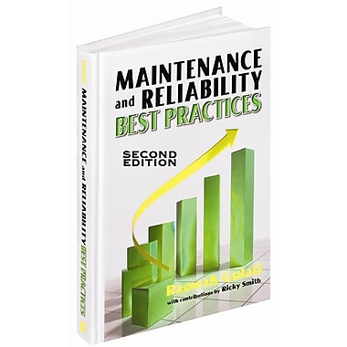 Workbook to accompany Maintenance and Reliability Best Practices, 2nd Edition