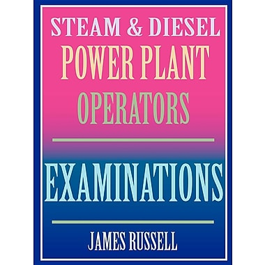 Steam & Diesel Power Plant Operators Examinations [Paperback]