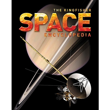The Kingfisher Space Encyclopedia (Kingfisher Encyclopedias)