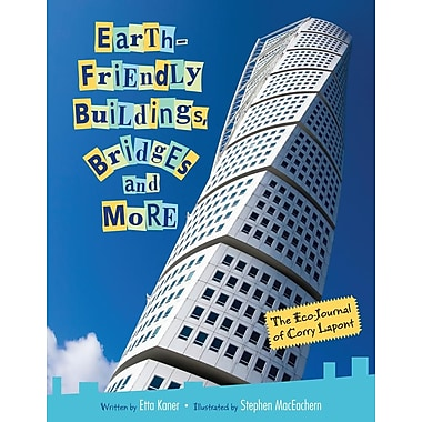 Earth-Friendly Buildings, Bridges and More