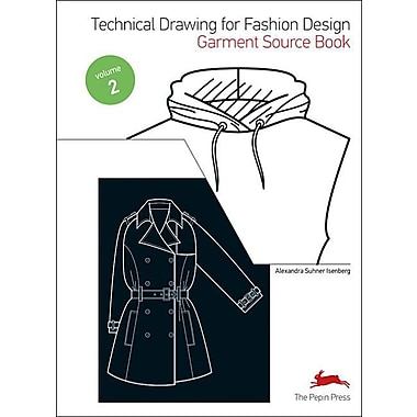 Technical Drawing for Fashion Design (Fashion Textiles) (Book & CD) (Volume 2)