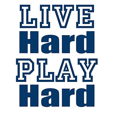 Secretly Designed Live Hard Play Hard by Secretly Spoiled Textual Art; 10'' H x 8'' W x 0.25'' D