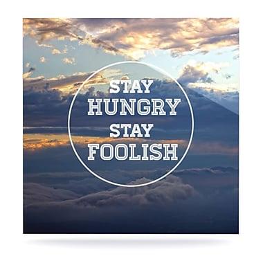 KESS InHouse Stay Hungry by Skye Zambrana Graphic Art Plaque; 10'' H x 10'' W