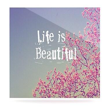 KESS InHouse Life Is Beautiful by Rachel Burbee Graphic Art Plaque; 8'' H x 8'' W