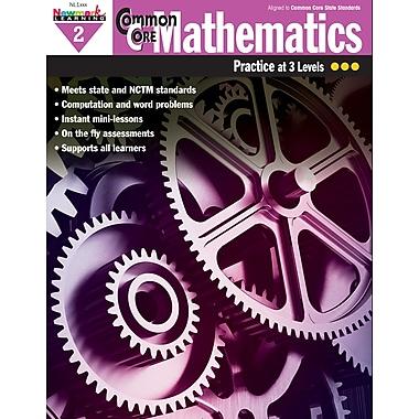 Newmark Learning Common Core Mathematics Practice, Grade 2