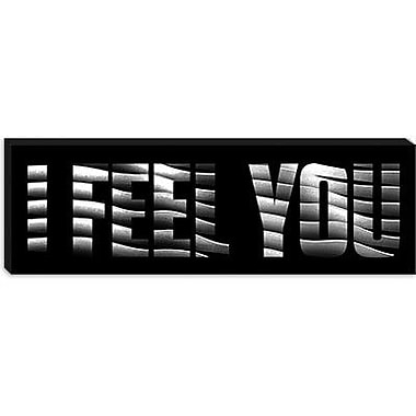 iCanvas Modern I Feel You Graphic Art on Canvas; 12'' H x 36'' W x 1.5'' D