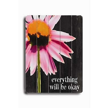 Artehouse LLC Everything Will Be Ok by Lisa Weedn Graphic Art Plaque