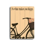 Artehouse LLC Do What Makes You Happy by Lisa Weedn Graphic Art Plaque