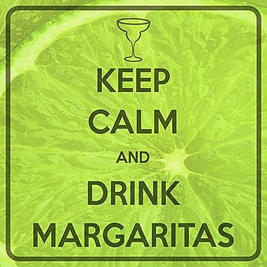 iCanvas Keep Calm and Drink Margaritas Graphic Art on Canvas; 37'' H x 37'' W x 0.75'' D