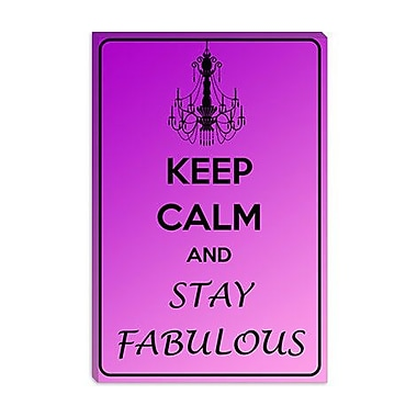 iCanvas Keep Calm and Stay Fabulous Graphic Art on Canvas; 18'' H x 12'' W x 0.75'' D