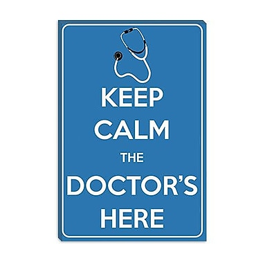 iCanvas Keep Calm The Doctor is Here Graphic Art on Canvas; 18'' H x 12'' W x 0.75'' D