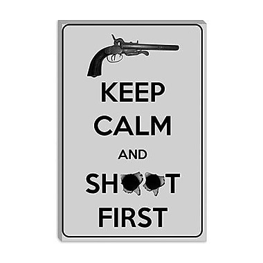 iCanvas Keep Calm and Shoot First Graphic Art on Canvas; 40'' H x 26'' W x 1.5'' D