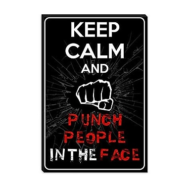 iCanvas Keep Calm and Punch People in the Face Graphic Art on Canvas; 40'' H x 26'' W x 0.75'' D