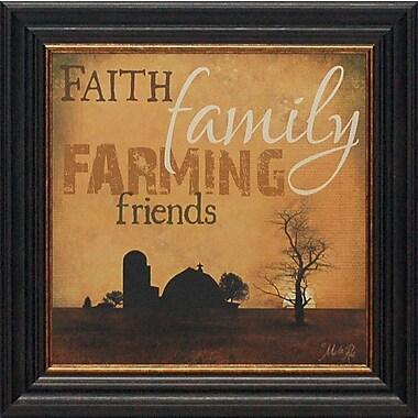 Artistic Reflections Faith Family Farming by Marla Rae Framed Graphic Art