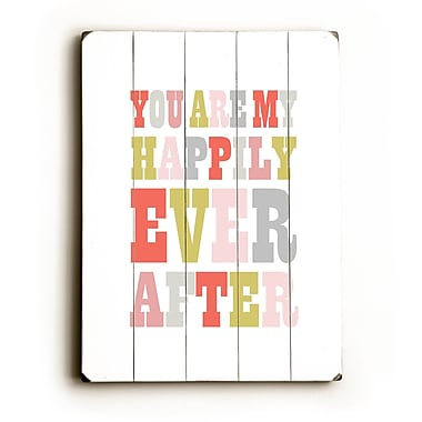 Artehouse LLC Happily Ever After by Amanada Catherine Textual Art Plaque