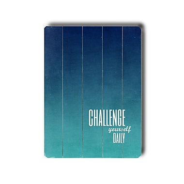 Artehouse LLC Challenge by Cheryl Overton Textual Art Plaque