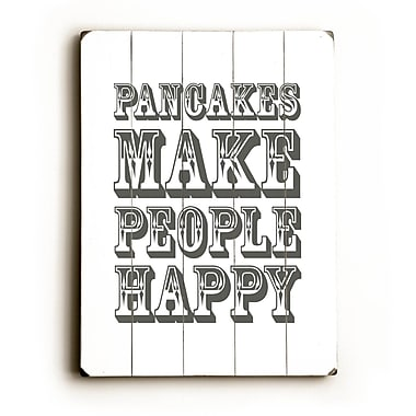Artehouse LLC Pancakes Make People Happy by Amanada Catherine Textual Art Plaque