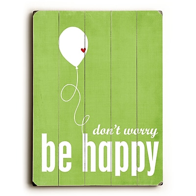 Artehouse LLC Don't Worry Be Happy by Cheryl Overton Textual Art Plaque