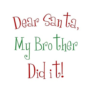 Secretly Designed Dear Santa My Brother Christmas by Secretly Spoiled Textual Art