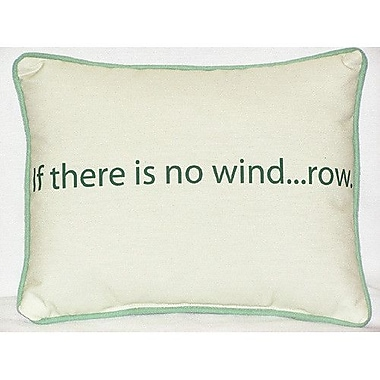 Betsy Drake Interiors Thoughts for the Day No Wind Indoor/Outdoor Lumbar Pillow