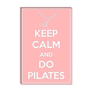 iCanvas Keep Calm and Do Pilates Graphic Art on Canvas; 18'' H x 12'' W x 0.75'' D