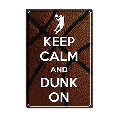 iCanvas Keep Calm and Dunk on Graphic Art on Canvas; 26'' H x 18'' W x 0.75'' D