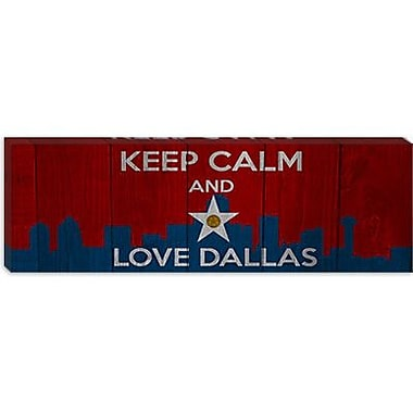 iCanvas Keep Calm and Love Dallas Graphic Art on Canvas; 30'' H x 90'' W x 1.5'' D