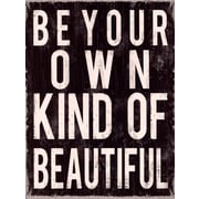 Evive Designs Be Your Own Kind of Beautiful by Louise Carey Textual Art