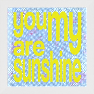 Evive Designs You Are My Sunshine by Louise Carey Framed Textual Art
