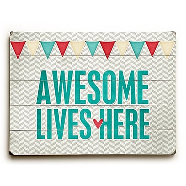 Artehouse LLC Awesome Live Here by Cheryl Overton Textual Art Plaque