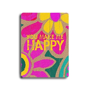 Artehouse LLC You Make Me Happy by Lisa Weedn Graphic Art Plaque