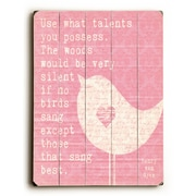Artehouse LLC Use What Talent You Posses by Cheryl Overton Textual Art Plaque